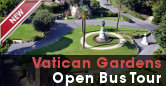 Vatican Gardens Audio Guided Open Bus Tour